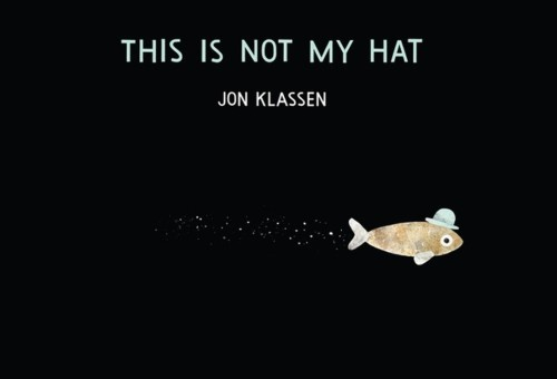 Bedtime Masterpiece Classics: This Is Not My Hat!